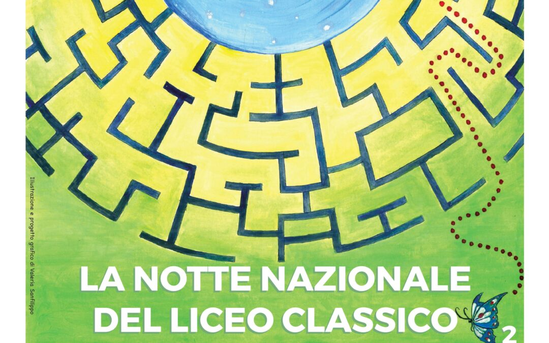 LA NOTTE NAZIONALE DEL LICEO CLASSICO – 28 MAGGIO 2021