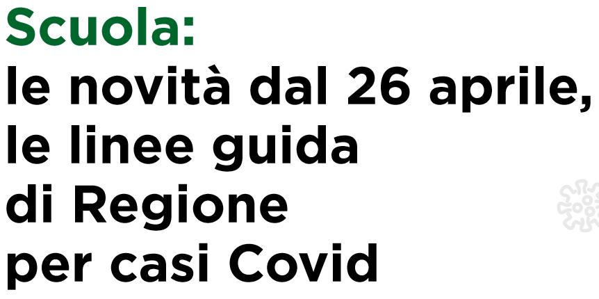 Scuola: le linee guida per i casi Covid-19 – REGIONE LOMBARDIA